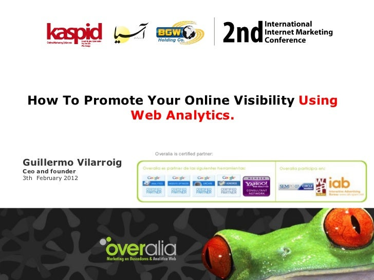 Guillermo Vilarroig Ceo and founder 3th  February  2012  Overalia is certified partner: How To Promote Your Online Visibil...