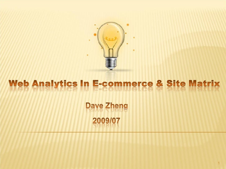 Web Analytics & Site matrix