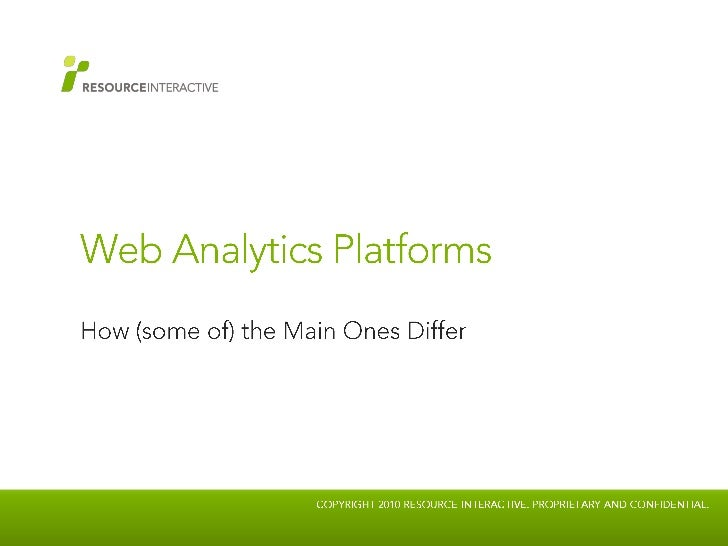 Web Analytics Platforms<br />How (some of) the Main Ones Differ<br />