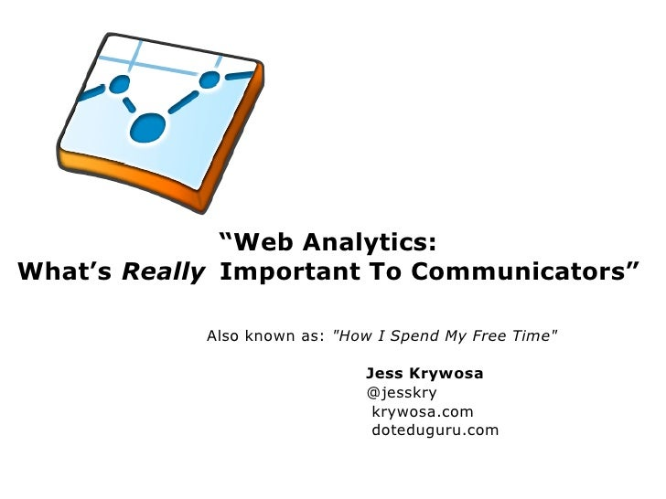 Web Analytics What S Really Important  3