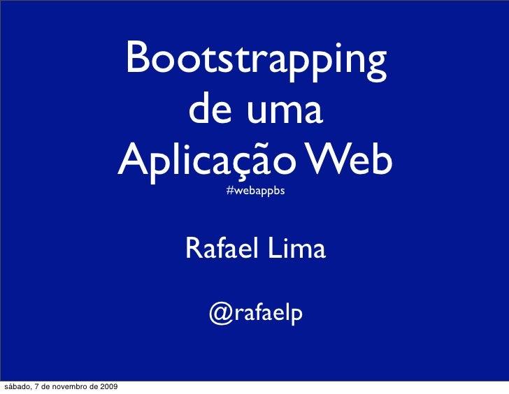 Bootstrapping                                     de uma                                 Aplicação Web                    ...