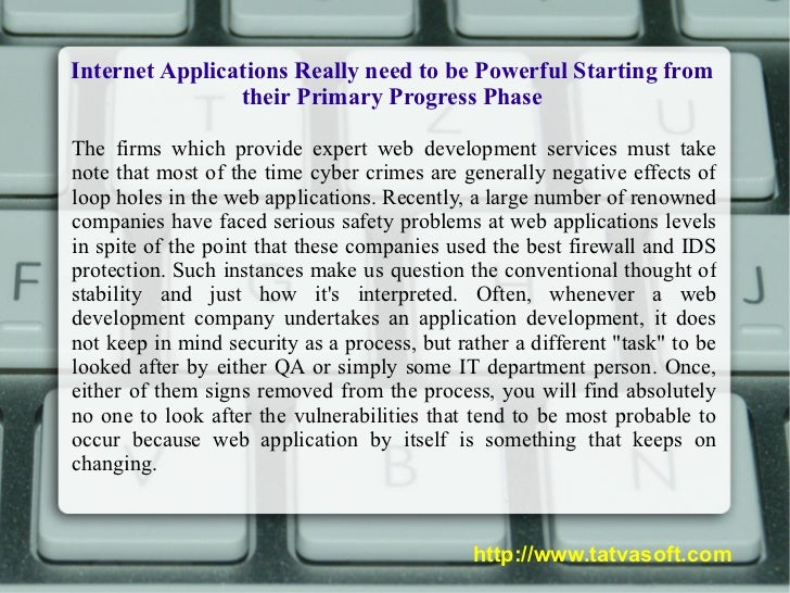 Internet Applications Really need to be Powerful Starting from their Primary Progress Phase The firms which provide expert...