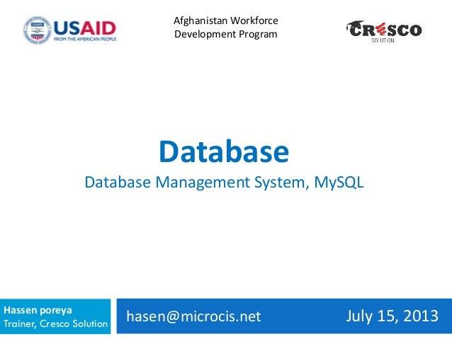 hasen@microcis.net July 15, 2013Hassen poreya Trainer, Cresco Solution Afghanistan Workforce Development Program Database ...