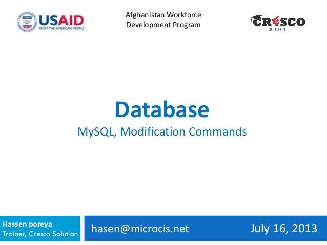 hasen@microcis.net July 16, 2013Hassen poreya Trainer, Cresco Solution Afghanistan Workforce Development Program Database ...