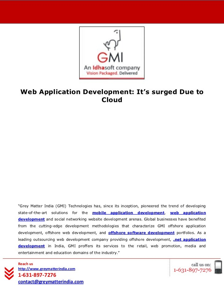 "[Type text] Web Application Development: It's surged Due to                     Cloud""Grey Matter India (GMI) Technologies..."