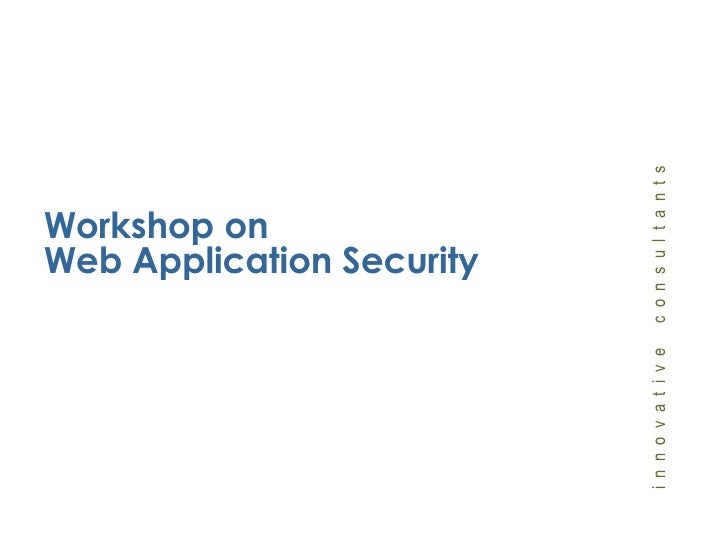 Workshop on Web Application Security