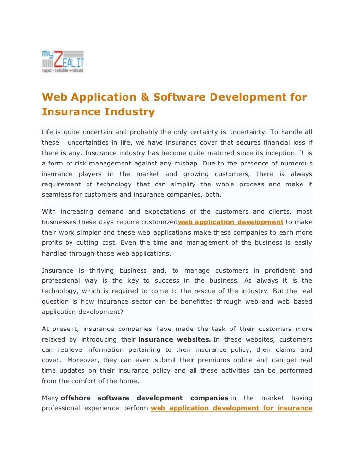 Web Application & Software Development forInsurance IndustryLife is quite uncertain and probably the only certainty is unc...