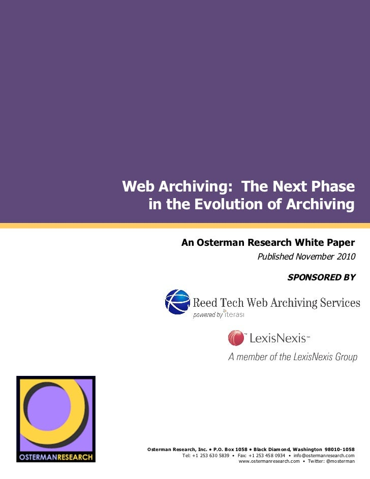 Web Archiving: The Next Phase                           in the Evolution of Archivingby                                   ...