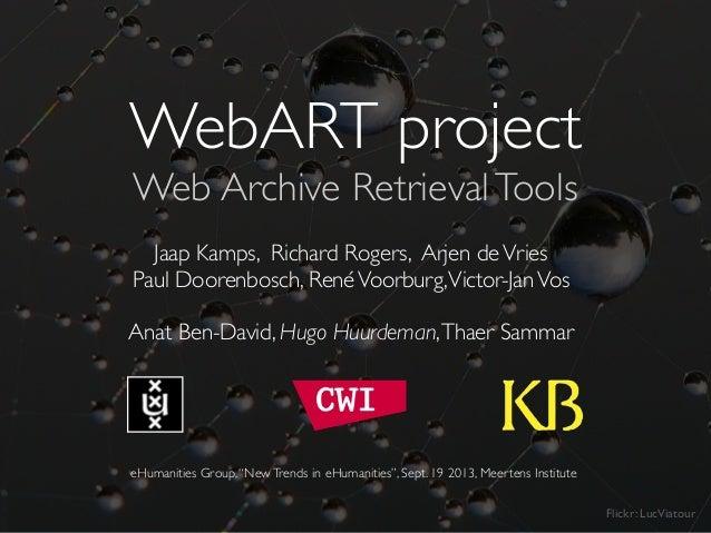 "WebART - ""Data Digging"" - eHumanities Group 2013"