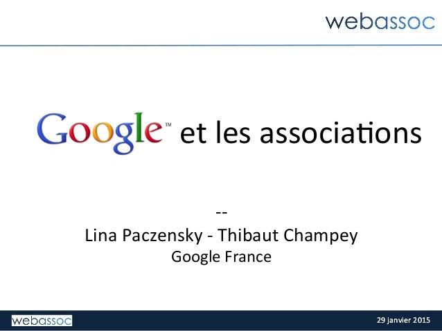 29  janvier  2015  29  janvier  2015   -‐-‐   Lina  Paczensky  -‐  Thibaut  Champey     Googl...