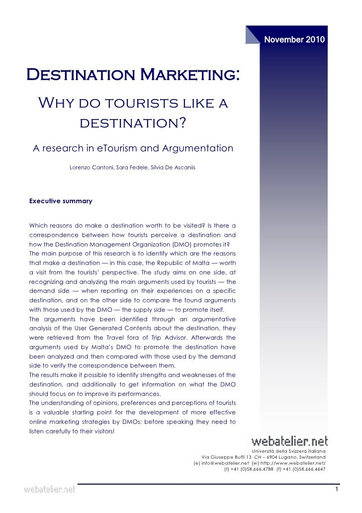 November 2010Destination Marketing:   Why do tourists like a       destination? A research in eTourism and Argumentation  ...