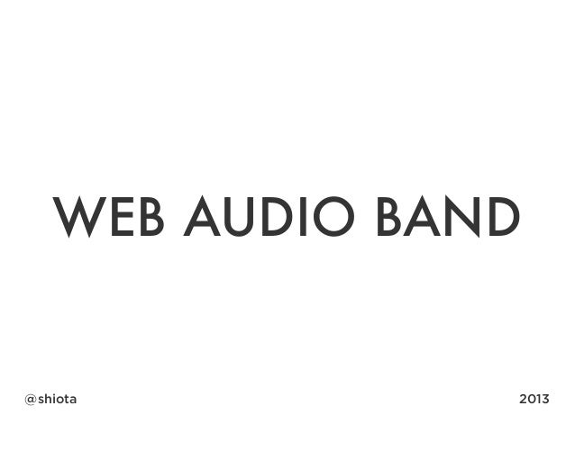 Web Audio Band - Playing with a band in your browser