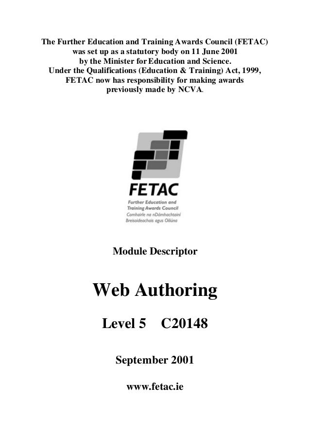 The Further Education and Training Awards Council (FETAC)        was set up as a statutory body on 11 June 2001         by...