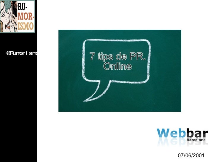 "WebBar #4 Juan Antonio Rodriguez ""7 trucos de PR online"""