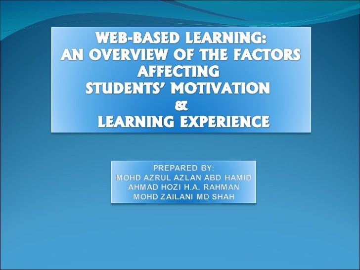 Web-based learning: An overview of factors affecting students\' motivation and learning experience