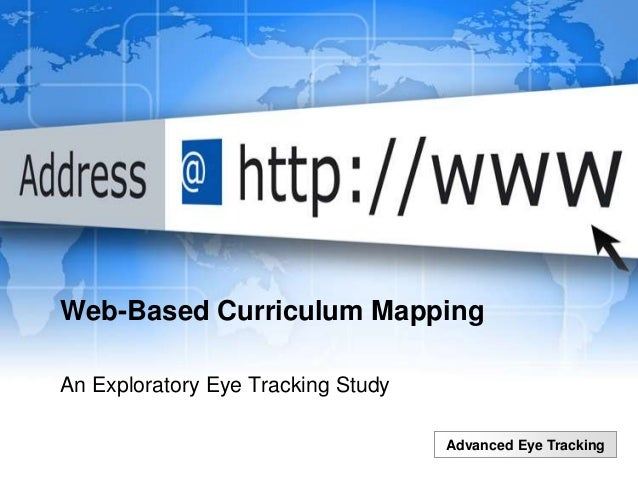 Advanced Eye Tracking Web-Based Curriculum Mapping An Exploratory Eye Tracking Study