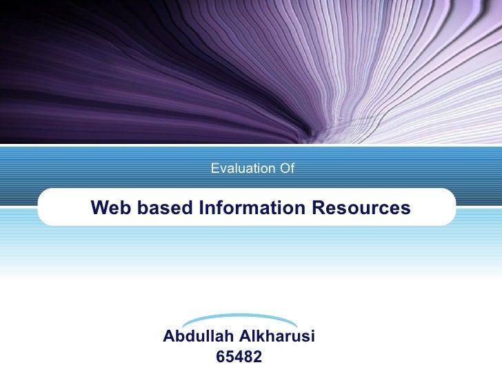 Web based Information Resources Evaluation Of