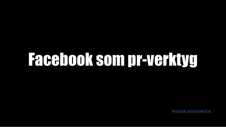 Facebook som pr-verktyg