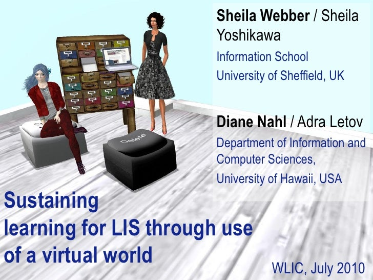 Sustaining learning for LIS through use of a virtual world