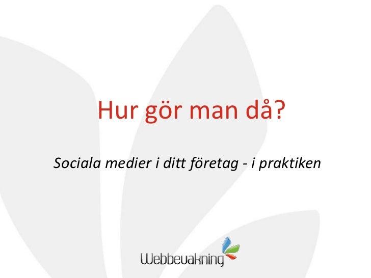 SMROI-event: Sociala medier i ditt företag - i praktiken.