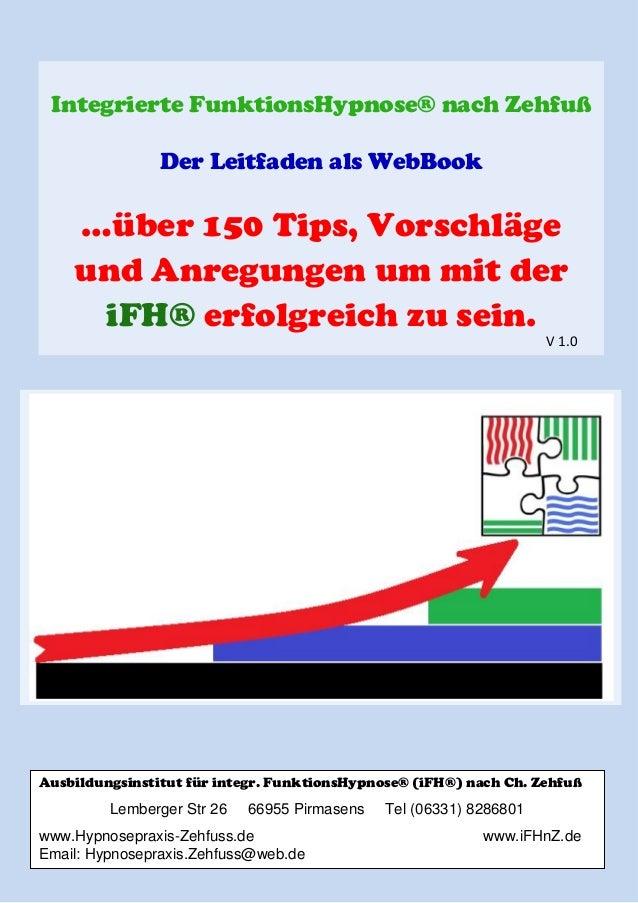 Integrierte FunktionsHypnose® nach Zehfuß                Der Leitfaden als WebBook    …über 150 Tips, Vorschläge    und An...