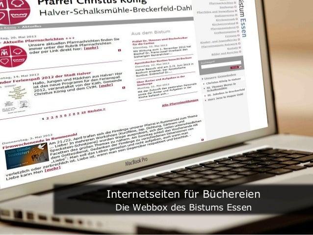 Text       Internetseiten für Büchereien        Die Webbox des Bistums Essen
