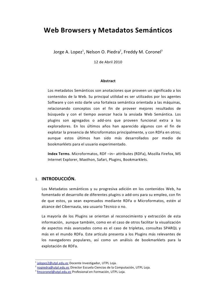 Web Browsers y Metadatos Semánticos              Jorge A. Lopez1, Nelson O. Piedra2, Freddy M. Coronel3                   ...