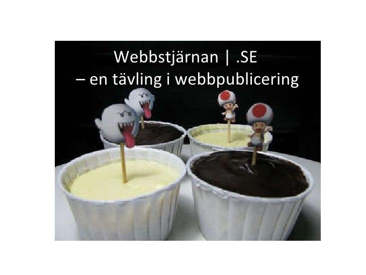Webbstjärnan   .SE  –  en tävling i webbpublicering