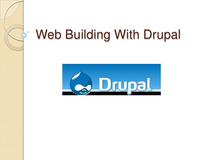 Web Building With Drupal<br />