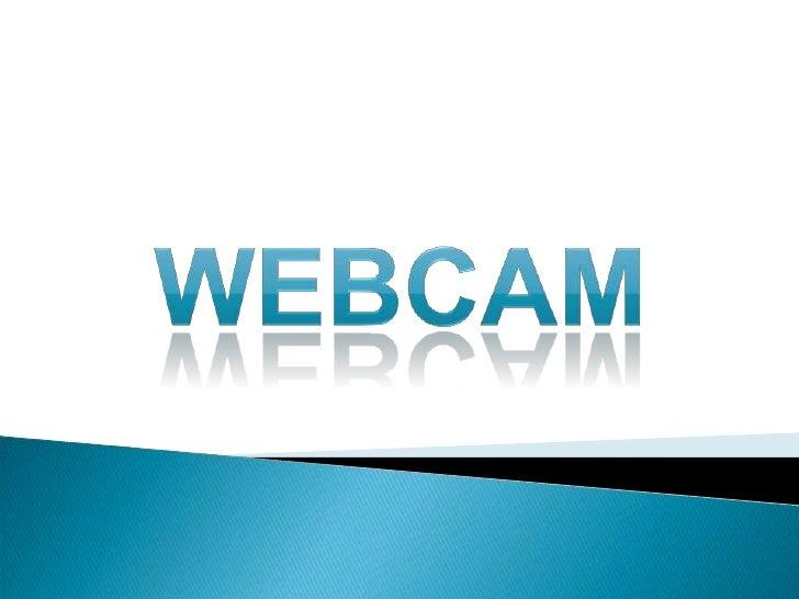 WEBCAM<br />