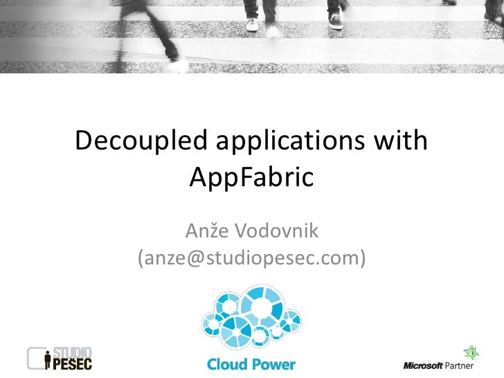 Decoupled web applications (with AppFabric)