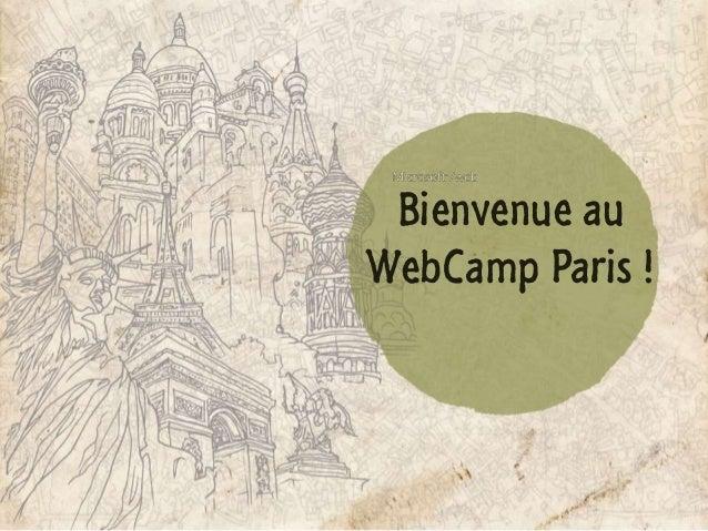 WebCamp Paris 1 : Les 20 minutes d'actu des technos et produits Microsoft