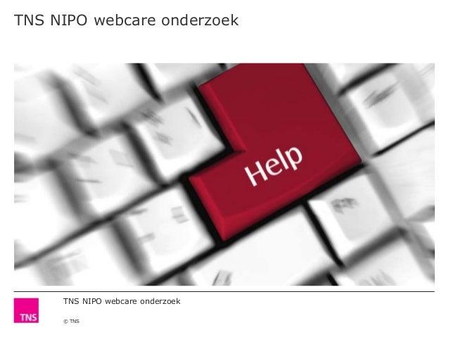 TNS NIPO webcare onderzoek© TNSTNS NIPO webcare onderzoek