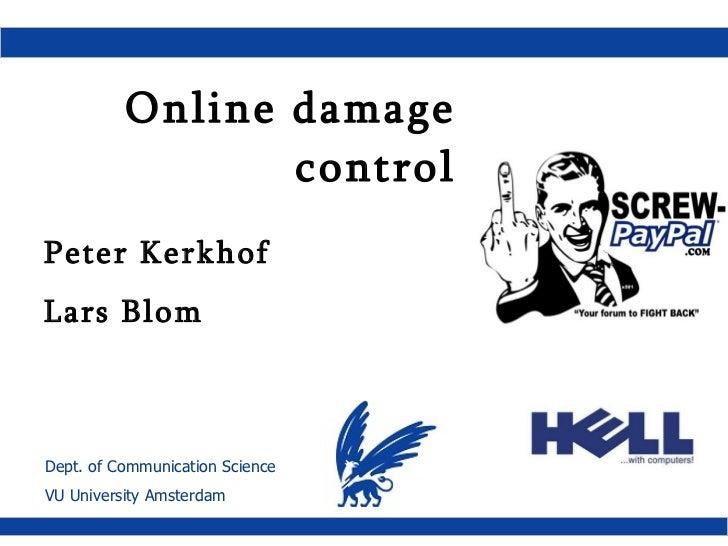 Online damage control Peter Kerkhof Lars Blom