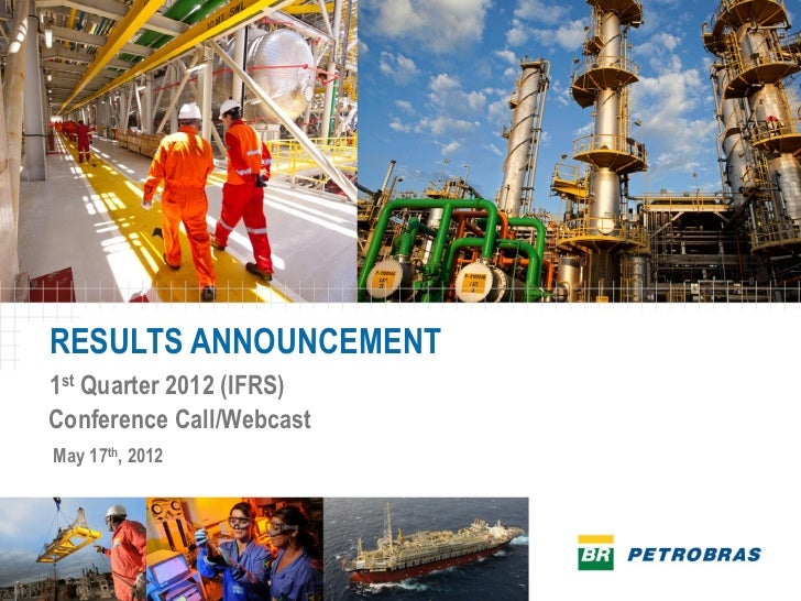RESULTS ANNOUNCEMENT1st Quarter 2012 (IFRS)Conference Call/WebcastMay 17th, 2012
