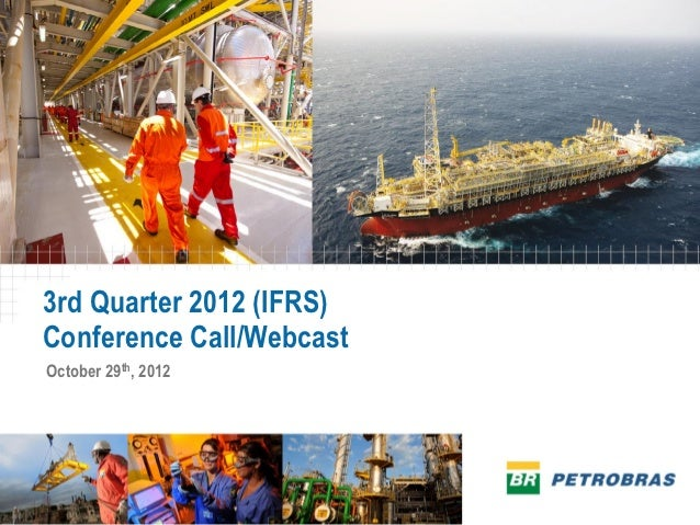 3rd Quarter 2012 (IFRS)Conference Call/WebcastOctober 29th, 2012