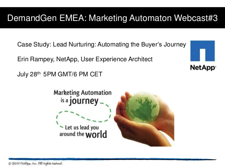 DemandGen EMEA: Marketing Automaton Webcast#3<br />Case Study: Lead Nurturing: Automating the Buyer's Journey<br />Erin Ra...