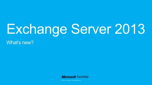 What's new in Exchange 2013?