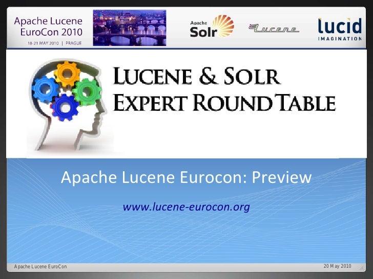 Apache Lucene Eurocon: Preview                          www.lucene-eurocon.org    Apache Lucene EuroCon                   ...