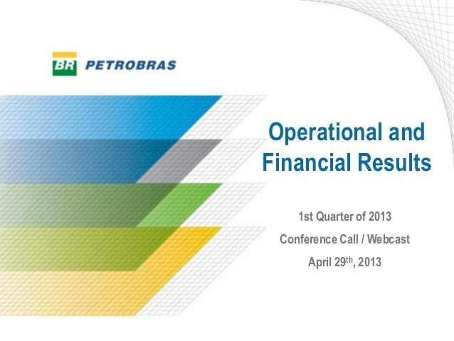 Webcast about 1st Quarter of 2013