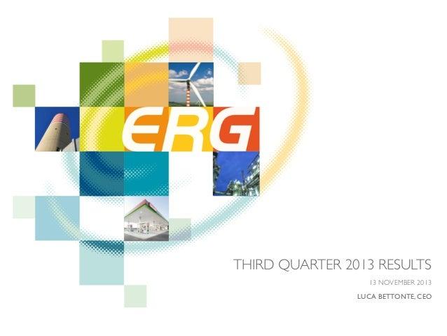 ERG Third Quarter 2013 Results