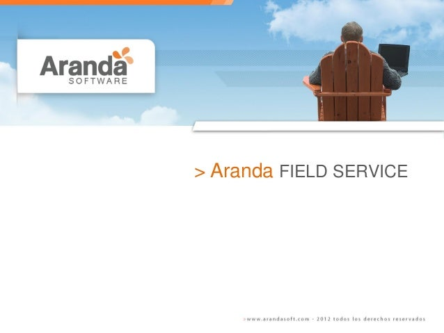 > Aranda FIELD SERVICE
