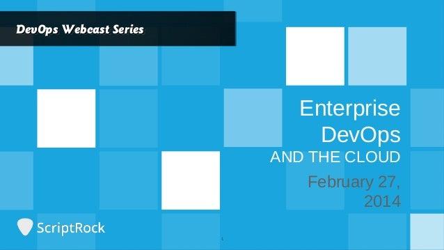 Enterprise DevOps and the Cloud