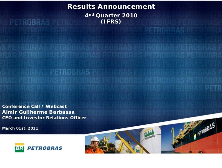 Results Announcement                                 4nd Quarter 2010                                      (IFRS)Conferenc...