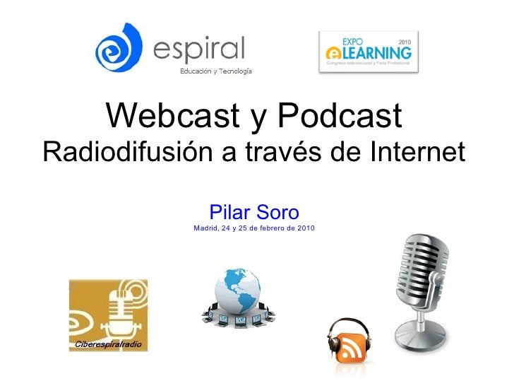 Webcast I Podcast
