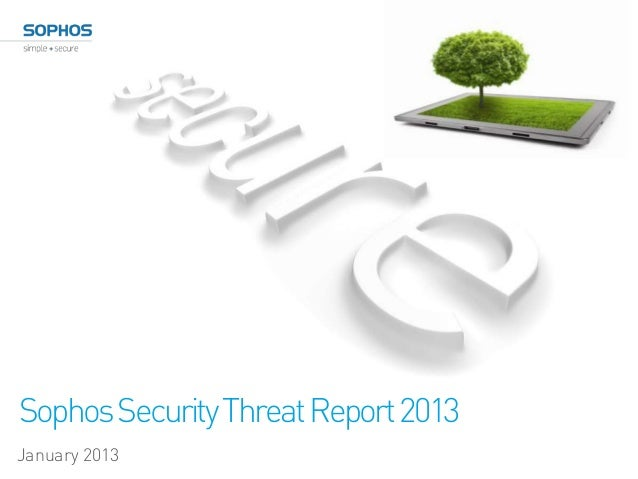 Sophos Security Threat Report 2013January 2013