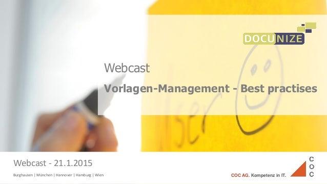 Burghausen | München | Hannover | Hamburg | Wien COC AG. Kompetenz in IT. Webcast Vorlagen-Management - Best practises Web...