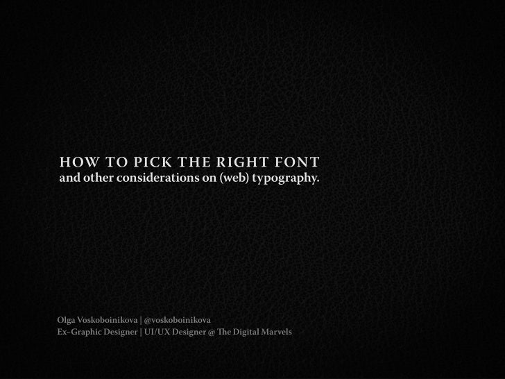 """How to pick the right font and other considerations about (web) typography."" por @voskoboinikova"