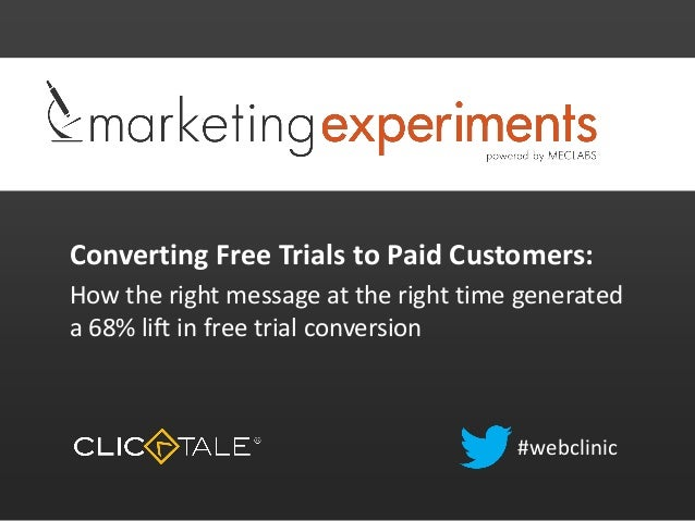 Converting Free Trials to Paid Customers: How the right message at the right time generated a 68% lift in free trial conve...