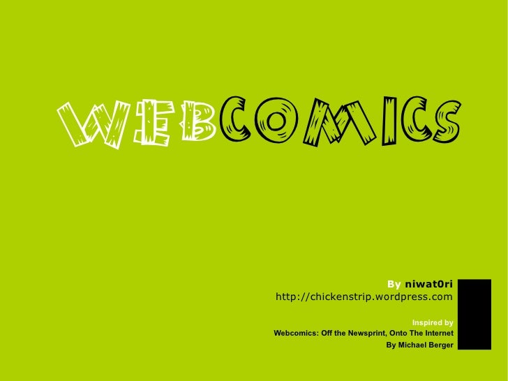 WEBCOMICS                            By niwat0ri     http://chickenstrip.wordpress.com                                    ...